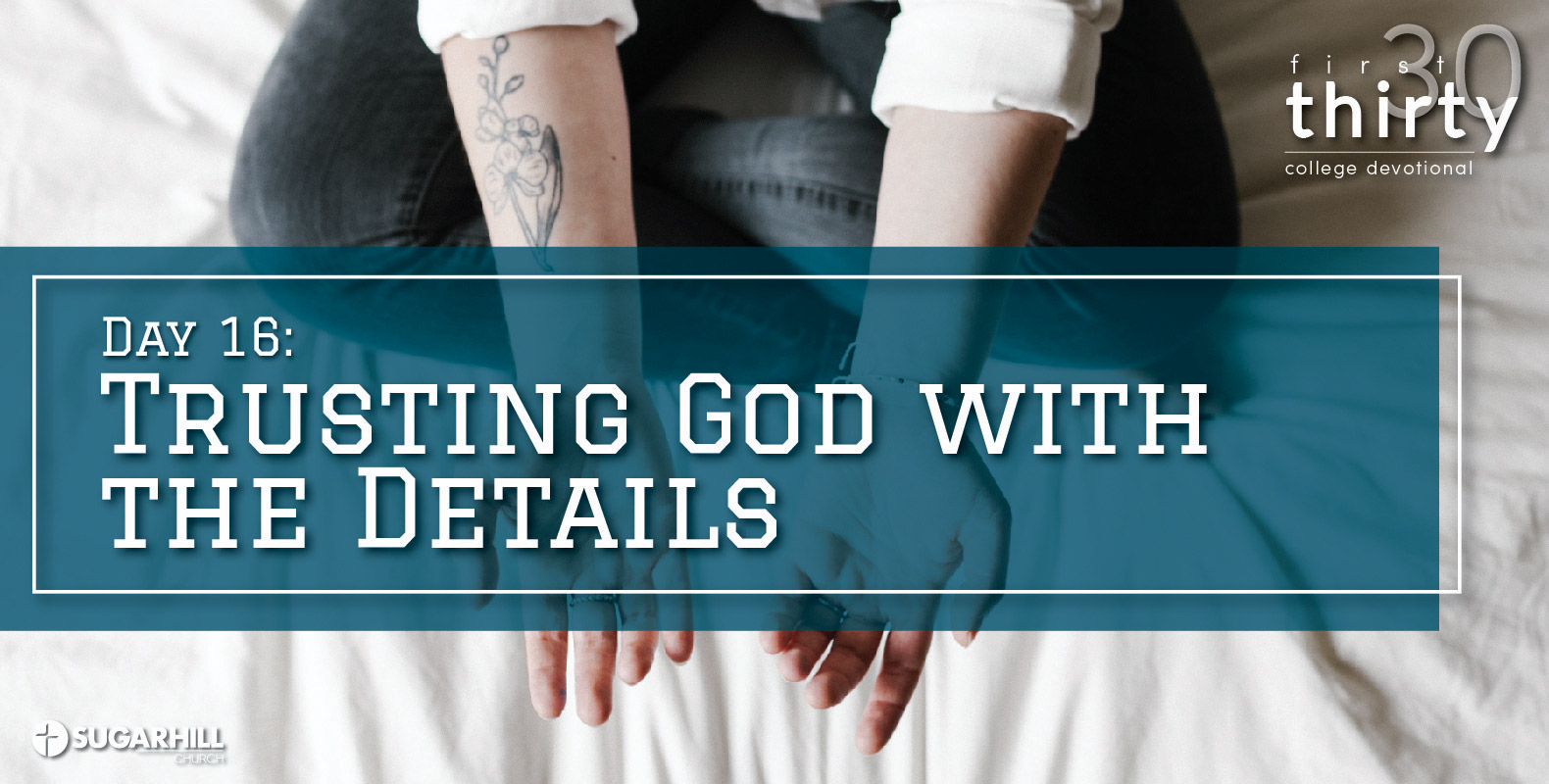 Trusting God with the Details (5 Positive Reasons)