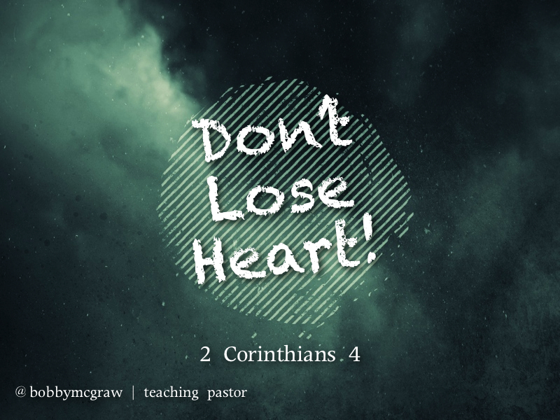 How to Not Lose Heart [Podcast]