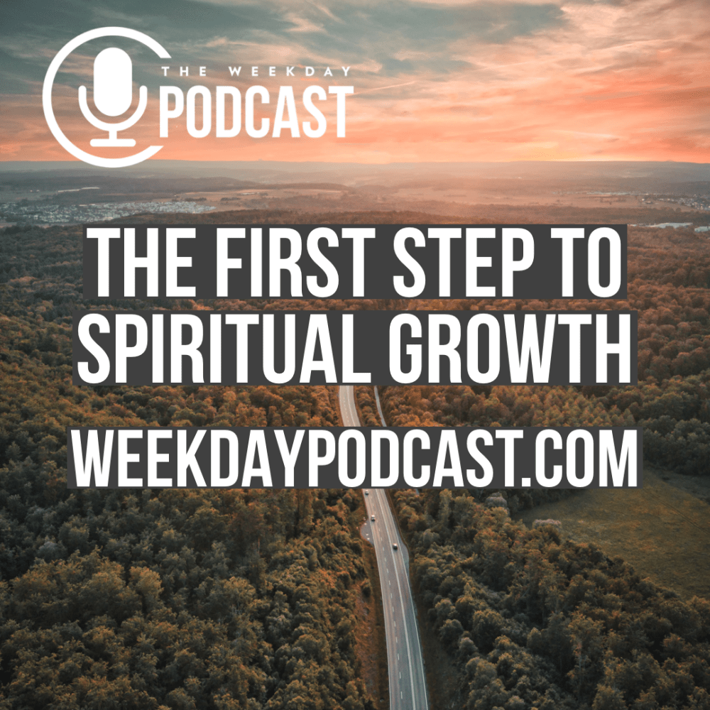 The First Step to Spiritual Growth